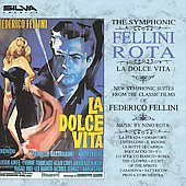 Nino Rota (Composer): Fellini Rota: Music from the Classic Films of Federico Fellini
