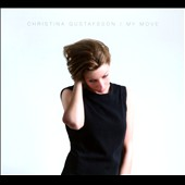 Christina Gustafsson: My Move [Digipak] *