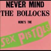 Sex Pistols: Never Mind the Bollocks, Here's the Sex Pistols [PA]