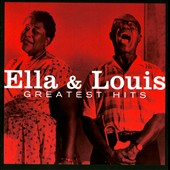 Ella Fitzgerald/Louis Armstrong: Greatest Hits