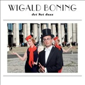 Wigald Boning: Jet Set Jazz [Digipak] *