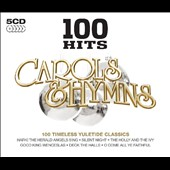 Various Artists: 100 Hits: Carols & Hymns [Box]
