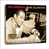 Duke Ellington: The Essential [Not Now]