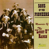 The Sons of the Pioneers: Memories of the Lucky U Ranch