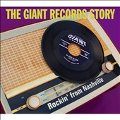 Various Artists: The Giant Records Story: Rockin' from Nashville