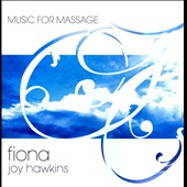 Fiona Joy Hawkins: Music for Massage