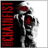 Chainfist: Black Out Sunday
