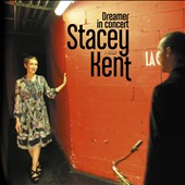 Stacey Kent: Dreamer in Concert