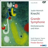 Justin Heinrich Knecht: Grande Symphonie / Sarah Wegener, Frider Bernius