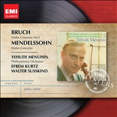 Mendelssohn: Violin Concerto; Bruch: Violin Concerto No. 1 / Yehudi Menuhin, violin