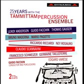 25 Years with the Tammittam Percussion Ensemble - works by Germaine Tailleferre, Edgard Varese, Bruno Maderna et al.