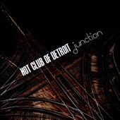 Hot Club of Detroit: Junction *