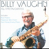 Billy Vaughn: All-Time Favourites
