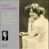 The Complete Electric and Selected Acoustic Recordings / Irene Scharrer, piano