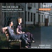Pas de Deux: French Music for Piano Duo / Milhaud, Ravel, Bizet, Poulenc / Mona and Rica Bard, piano