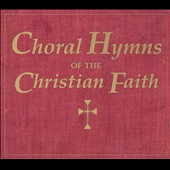 Choral Hymns of the Christian Faith