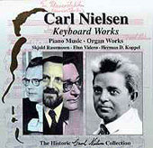 Carl Nielsen Historic Collection Vol 5 - Keyboard Music