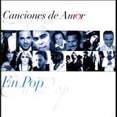 Various Artists: Canciones de Amor: En Pop