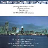 Daugherty, Dahl, et al / Green, U. of Miami Wind Ensemble