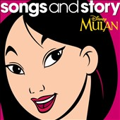 Disney: Songs and Story: Mulan
