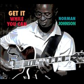 Norman Johnson: Get It While You Can [Digipak]