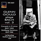 Glenn Gould plays Bach, Vol. 3