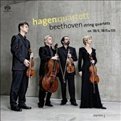 Beethoven: String Quartets Opp. 18/3, 18/5 & 135 / Hagen Quartet