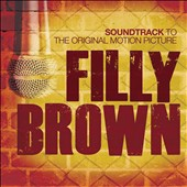 Original Soundtrack: Filly Brown [Digipak]
