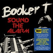 Booker T. Jones: Sound the Alarm [Best Buy Exclusive] *