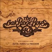 The Oak Ridge Boys: 40th Anniversary *