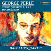 George Perle: The String Quartets, Vol. 1 / Daedalus Quartet
