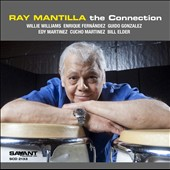 Ray Mantilla: The  Connection *