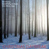 Christmas Daybreak, contemporary choral works and arrangements of traditional carols for Christmas / The Crossing