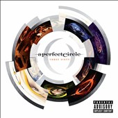A Perfect Circle: Three Sixty [PA]