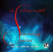 'Startling Stories' - New wind quintets by American composers Max Lifchitz, Robert Dick, Cynthia Folio / Sylvan Winds