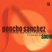 Poncho Sanchez: Freedom Sound