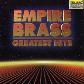 Empire Brass - Greatest Hits