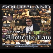 Cold 187um/The Southland Gangsters/Mister D: Southland Above the Law [PA]