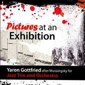 Pictures at an Exhibition, for Jazz Trio and Orchestra / Yaron Gottried, Rony Holan, Yorai Orno
