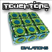 Touch Tone: Dialations