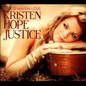 Kristen Justice: Shape This Love