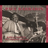Paul Barbarin: Rare & Unissued Recordings 1954-1962