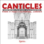 Canticles from St. Paul's Cathedral, London - works by Archer, Gray, Roth, Stanford, Tippett, Walmisley, Walton, Wood / Simon Johnson, organ