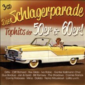 Various Artists: Die Schlagerparade: Top Hits der 50er & 60er [Digipak]
