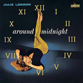 Julie London: Around Midnight