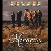 Kansas: Miracles Out of Nowhere [Digipak]