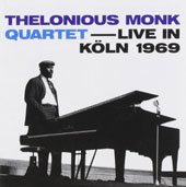 Thelonious Monk: Live in Koln 1969