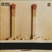 Earl Klugh/Bob James: One on One [Digipak]