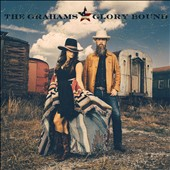 The Grahams: Glory Bound [Digipak]