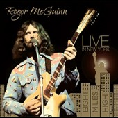 Roger McGuinn: Eight Miles High: Live in New York